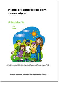 """Arbejdshæfte til bogen """"Hjælp dit ængstelige barn"""""""