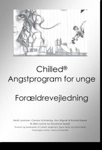 Chilled Angstprogram - Arbejdshæfte for forældre